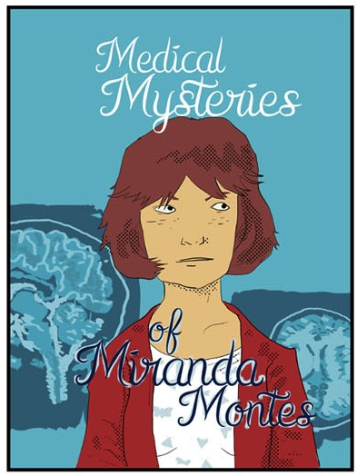 Medical Mysteries of Miranda Montes by Juan Santapau 2015-10-091