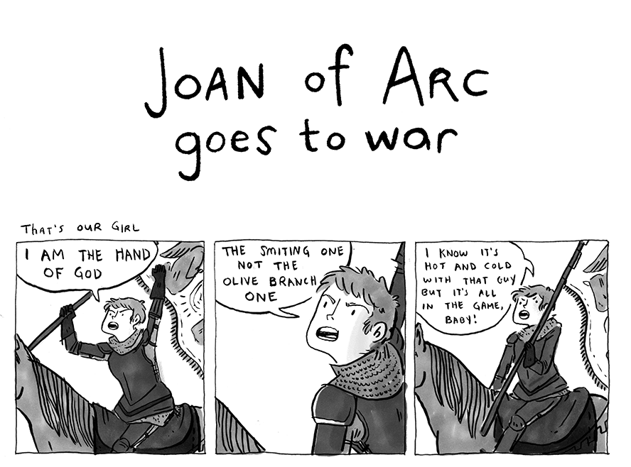 Joan of Arc Goes to War by Kate Beaton